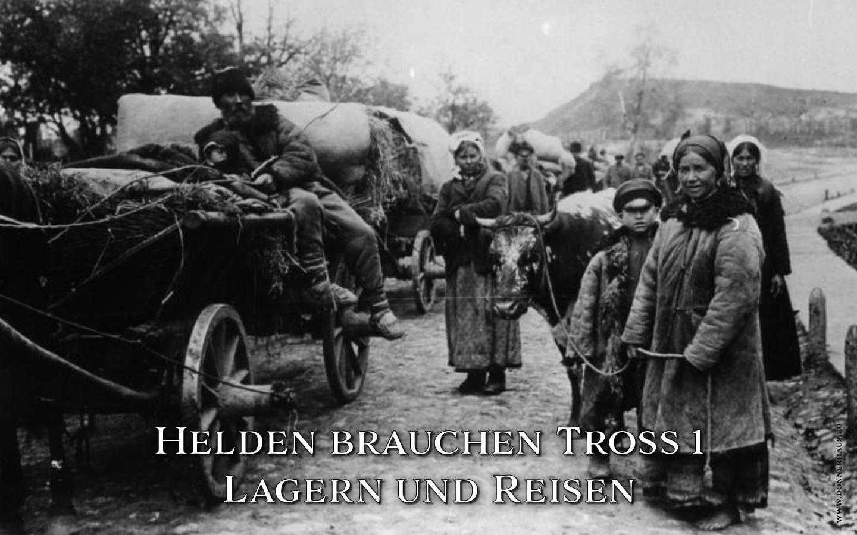 Helden brauchen Tross 1: Lagern und Reisen