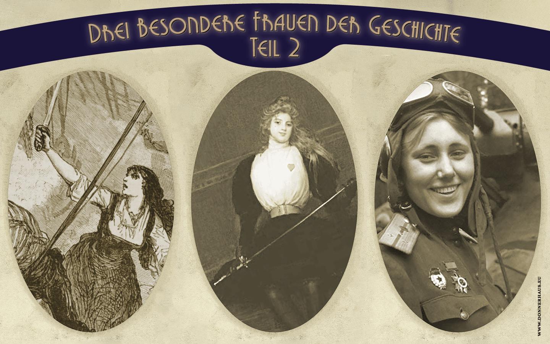 Drei besondere Frauen der Geschichte 2