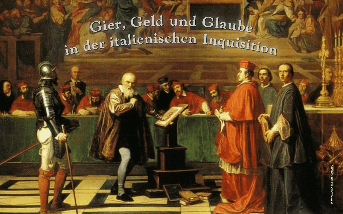 Galileos Anklage vor der Inquisition Roms