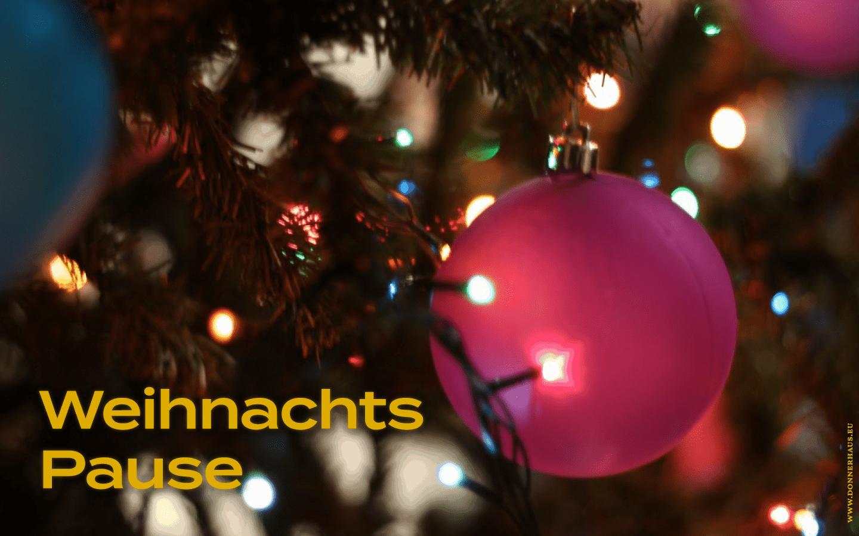 Weihnachtspause bis Januar